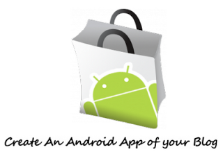 3 Websites To Create Free Android Apps of your Own