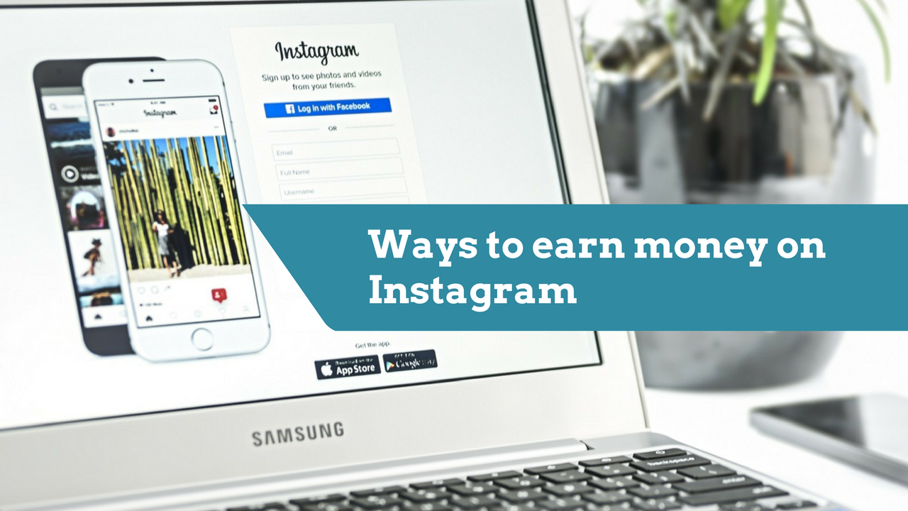 Ways to earn money on Instagram