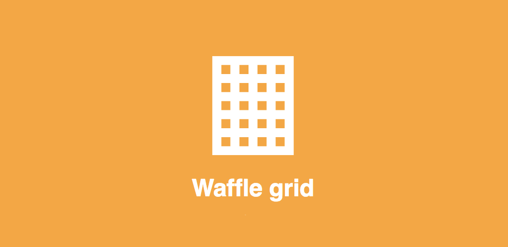 Waffle Grid Is Easy to Use and Lightweight Grid System