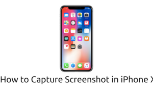 How to take screenshot in iPhone X